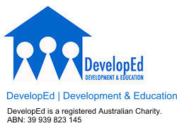 DevelopEd | Development & Education DevelopEd is a registered Australian Charity. ABN: 39 939 823 145